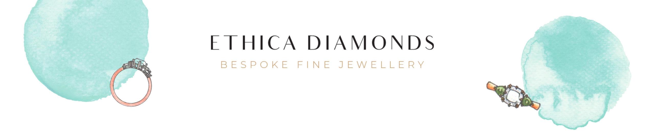 Ethica Diamonds - Bespoke Fine Jewellery